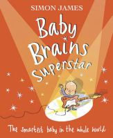 Baby Brains Superstar