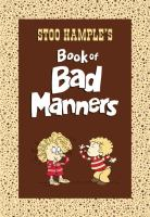 Stoo Hample's Book of Bad Manners