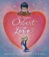 My Penguin Osbert in Love