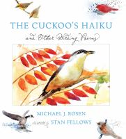 The Cuckoo's Haiku and Other Birding Poems