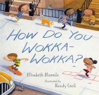 How Do You Wokka-wokka