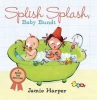 Splish Splash, Baby Bundt