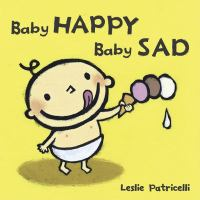 Baby Happy, Baby Sad