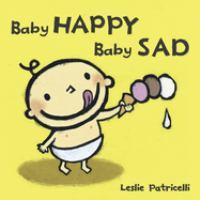 Baby Happy, Baby Sad