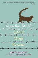 Evangeline Mudd's Great Mink Rescue