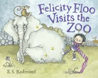 Felicity Floo Visits the Zoo