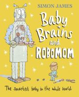 Baby Brains and RoboMom