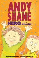 Andy Shane : hero at last!