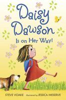 Daisy Dawson Is on Her Way