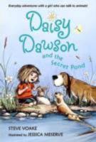 Daisy Dawson and the Secret Pond