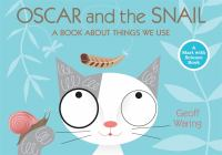 Oscar and the Snail