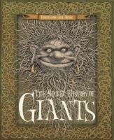 The Secret History of Giants