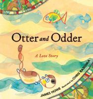 Otter and Odder