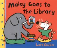 Maisy Goes to the Library