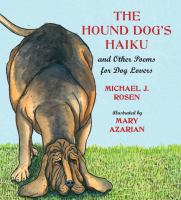 The Hound Dog's Haiku and Other Poems for Dog Lovers