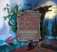 The Scary Places Map Book