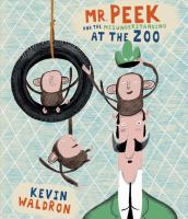 Mr. Peek and the Misunderstanding at the Zoo