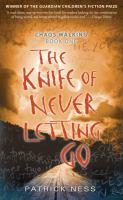 Knife Of Never Letting Go #1