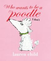 Who Wants to Be A Poodle I Don't