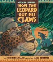 How the Leopard Got His Claws