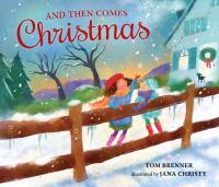And Then Comes Christmas