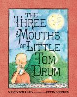 Three Mouths of Little Tom Drum