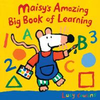 Maisy's Amazing Big Book of Learning