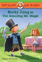 Rocky Zang in the Amazing Mr. Magic