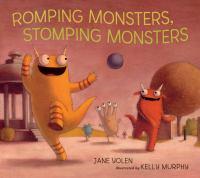 Romping Monsters, Stomping Monsters