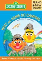 Bert and Ernie Go Camping