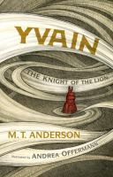 Yvain : the knight of the lion