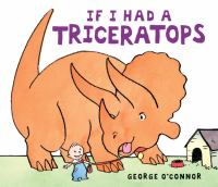 If I Had A Triceratops