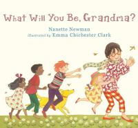 What Will You Be, Grandma?