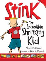 Stink, the Incredible Shrinking Kid