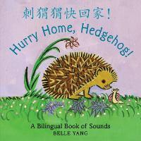Hurry Home, Hedgehog
