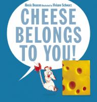 Image: Cheese Belongs to You!
