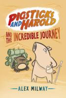 Pigsticks and Harold and the Incredible Journey