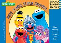 Here Comes Super Grover!