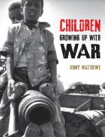 Children Growing up With War