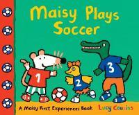 Maisy Plays Soccer