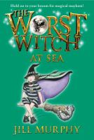 The Worst Witch at Sea