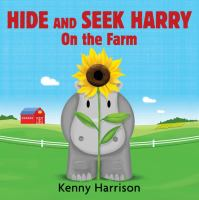 Hide and Seek Harry on the Farm