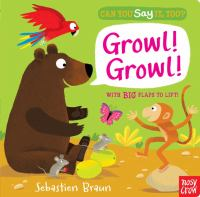 Growl! Growl!