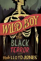 Wild Boy & the Black Terror