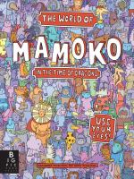 World of Mamoko in the Time of Dragons