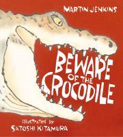 Beware of the Crocodile