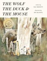 The Wolf, the Duck, and the Mouse- Debut