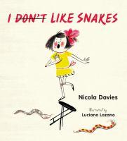 I Don't Like Snakes