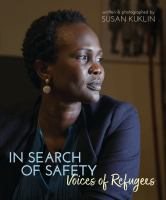 In Search of Safety : Voices of Refugees