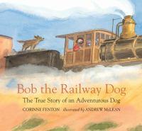 Bob the Railway Dog